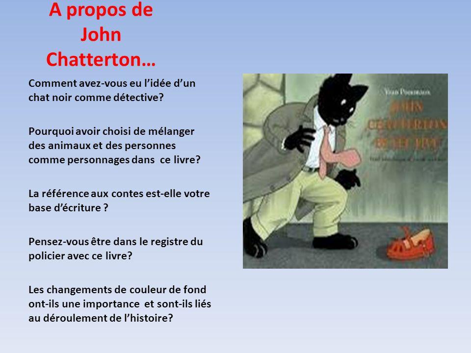 A propos de John Chatterton…