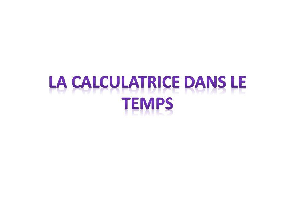 La calculatrice dans le temps