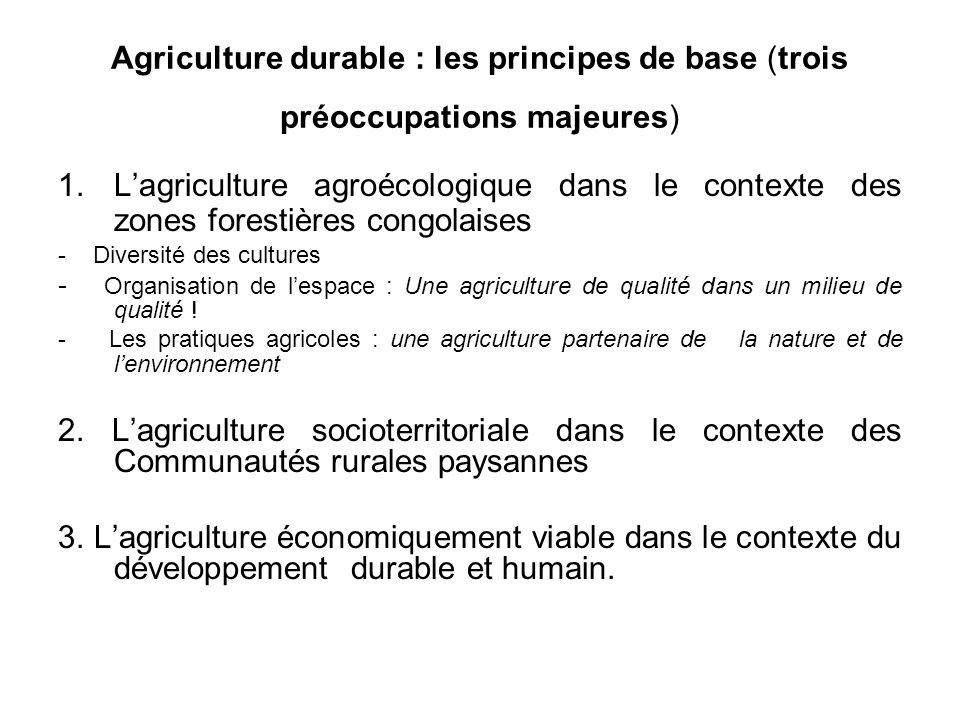 Agriculture durable : les principes de base (trois préoccupations majeures)