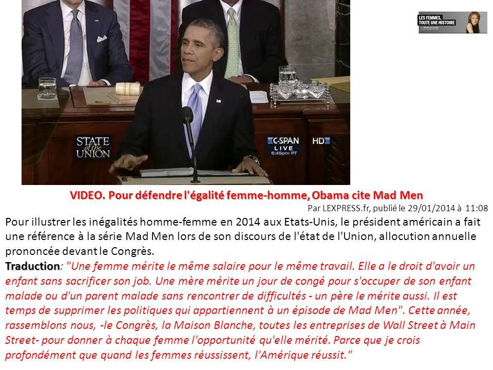VIDEO. Pour défendre l égalité femme-homme, Obama cite Mad Men