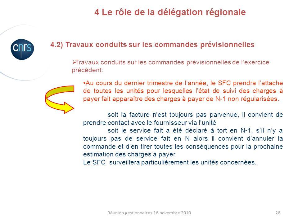 4 Le rôle de la délégation régionale