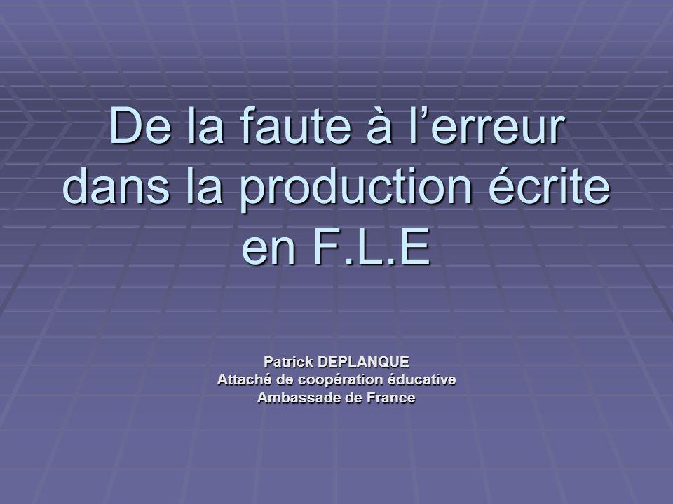 De la faute à l'erreur dans la production écrite en F.L.E