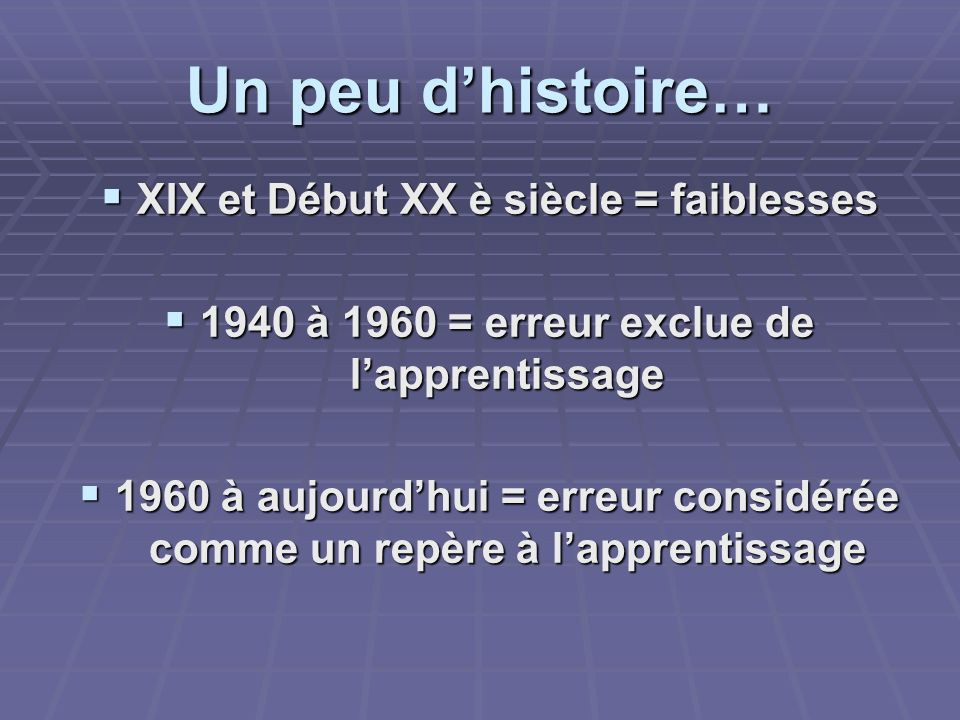 Un peu d'histoire… XIX et Début XX è siècle = faiblesses