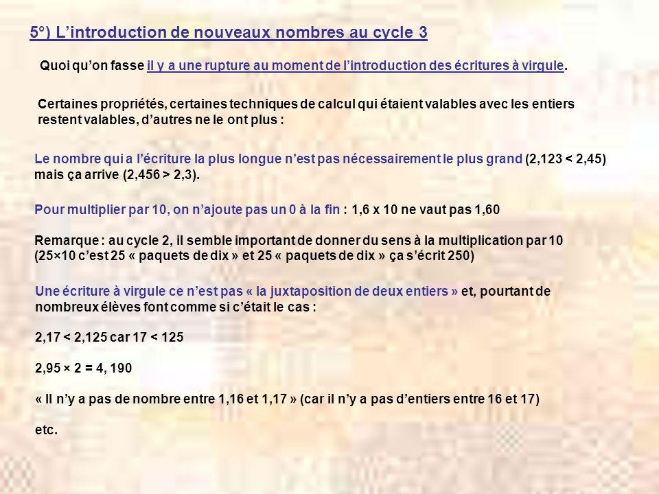 5°) L'introduction de nouveaux nombres au cycle 3