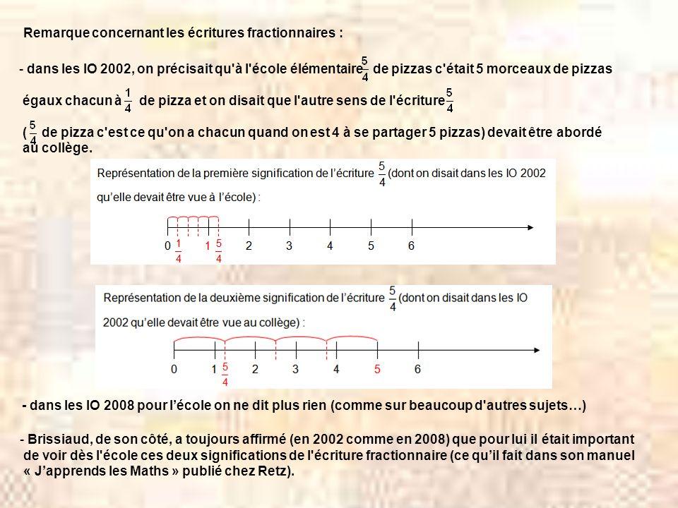 Remarque concernant les écritures fractionnaires :