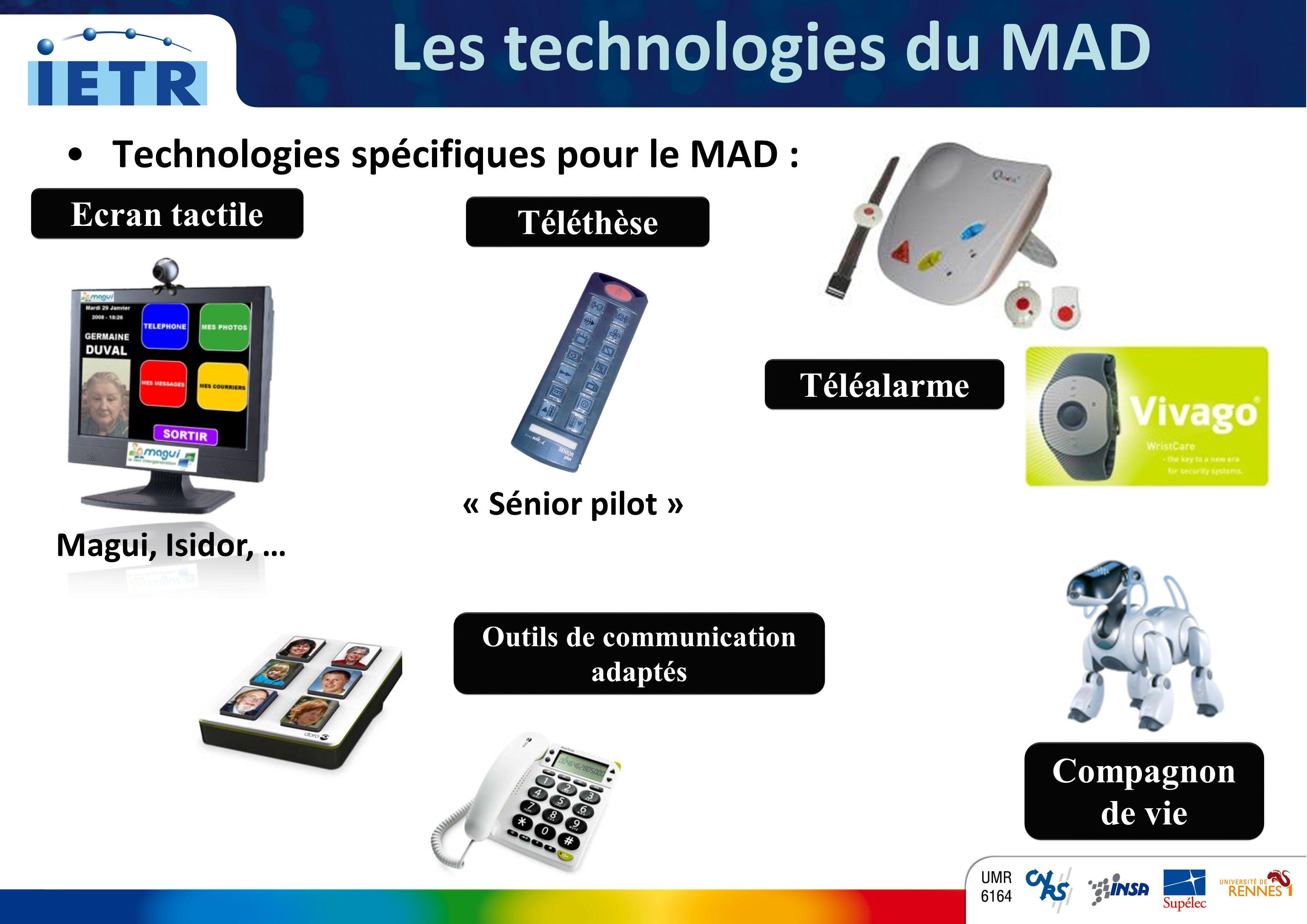Les technologies du MAD Outils de communication adaptés