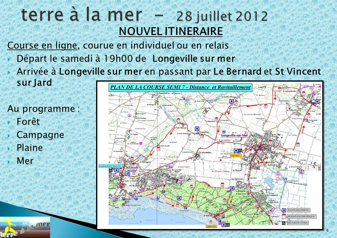 terre à la mer - 28 juillet 2012 NOUVEL ITINERAIRE