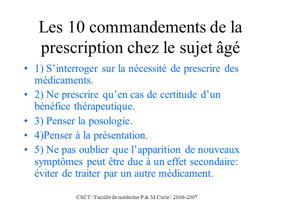 Les 10 commandements de la prescription chez le sujet âgé