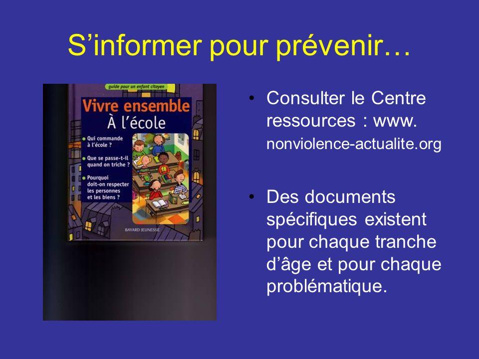 S'informer pour prévenir…