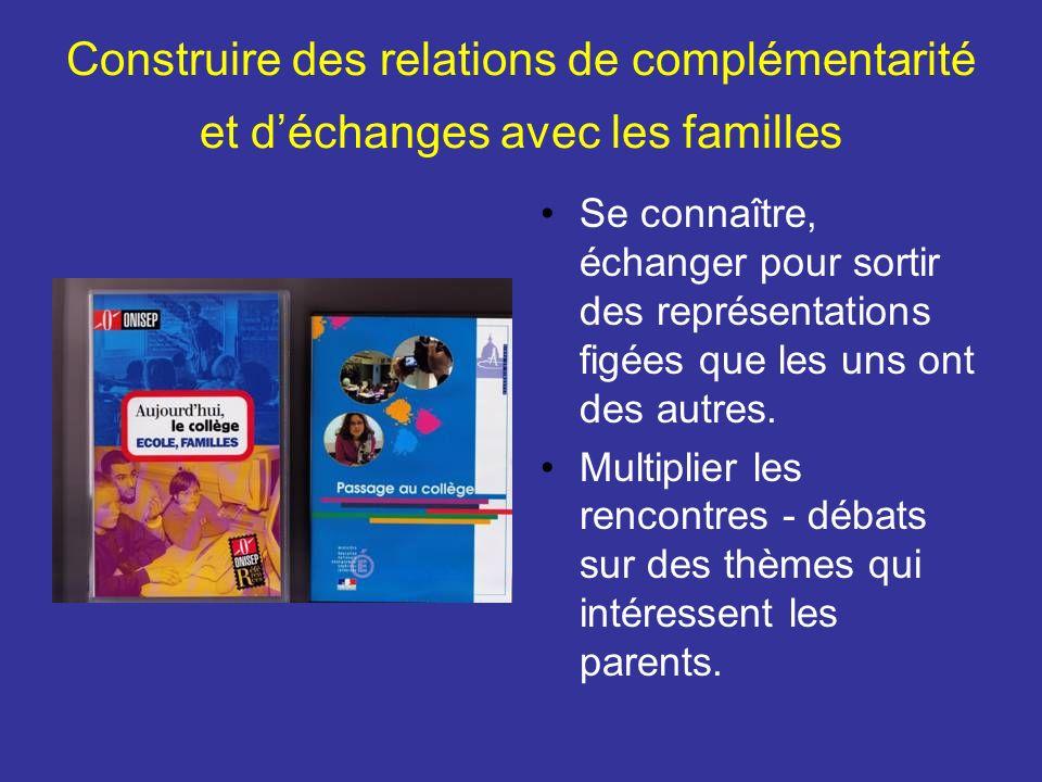 Construire des relations de complémentarité et d'échanges avec les familles