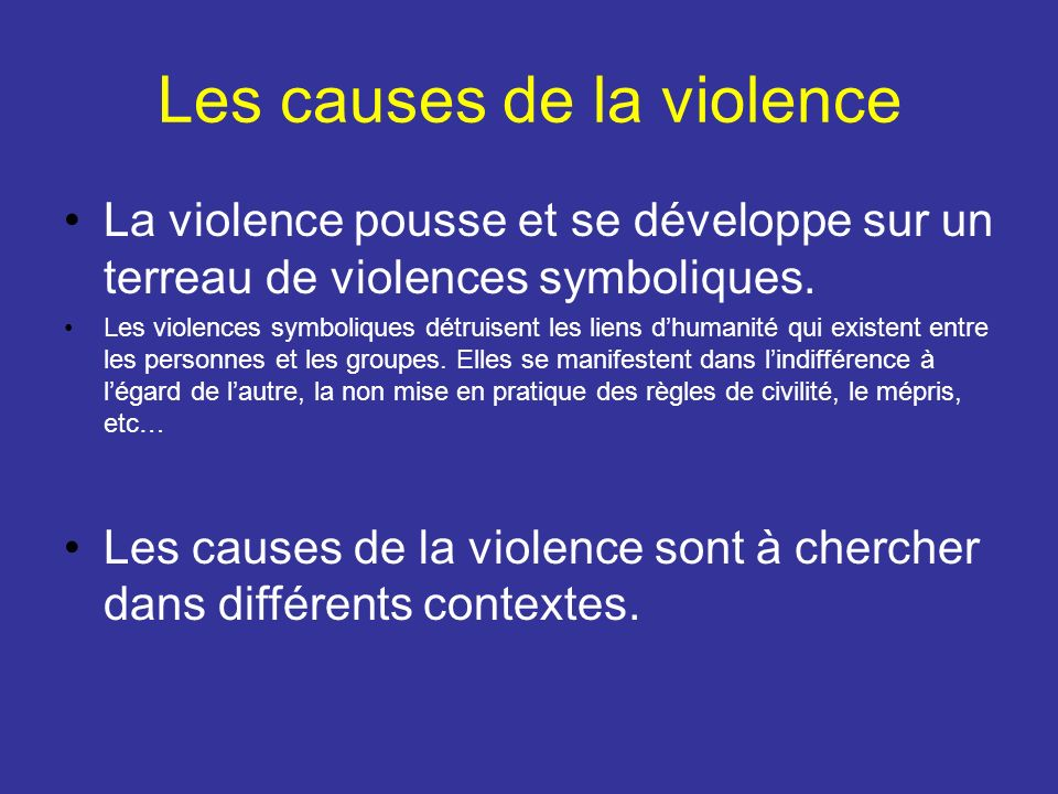 Les causes de la violence