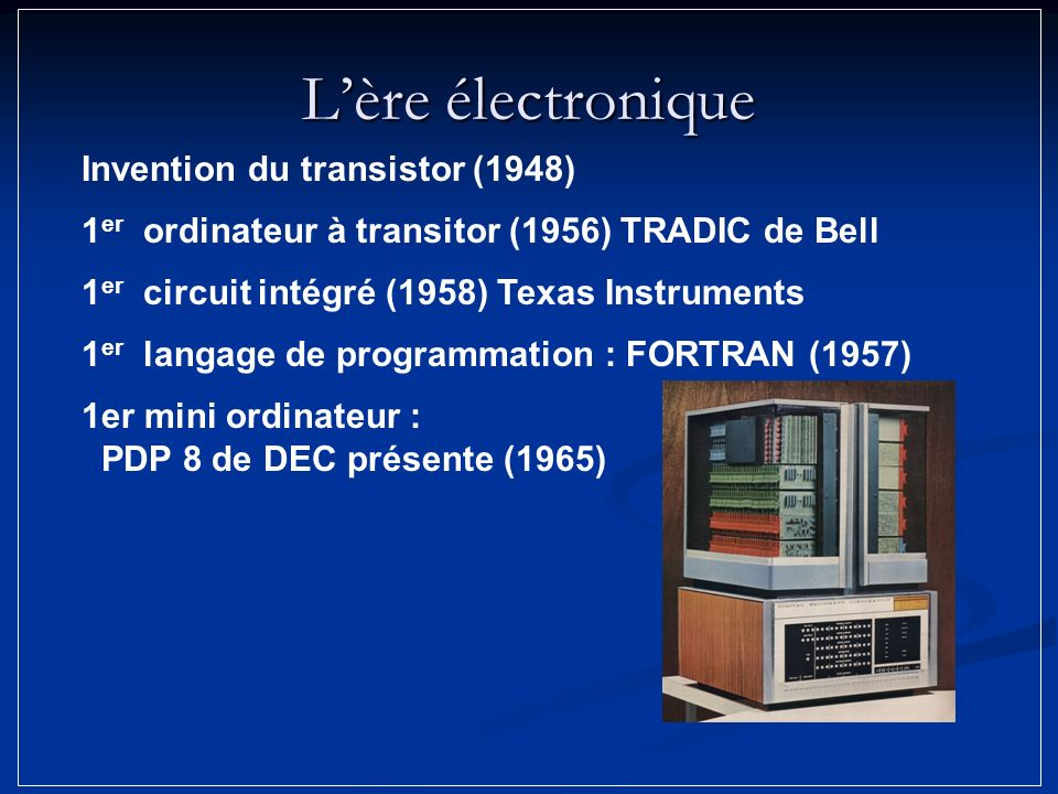 L'ère électronique Invention du transistor (1948)
