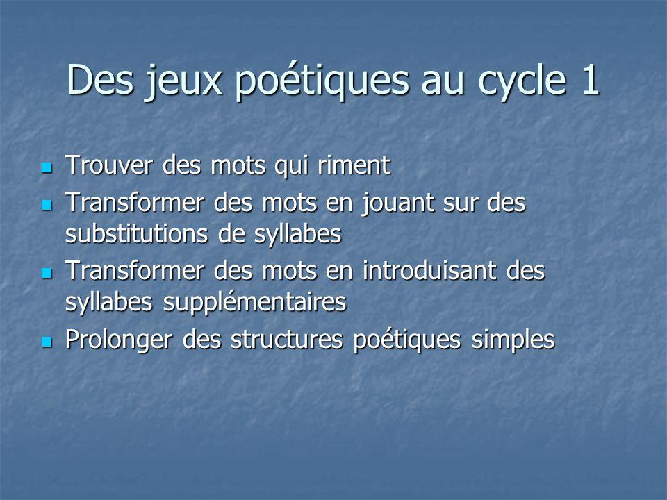 Des jeux poétiques au cycle 1