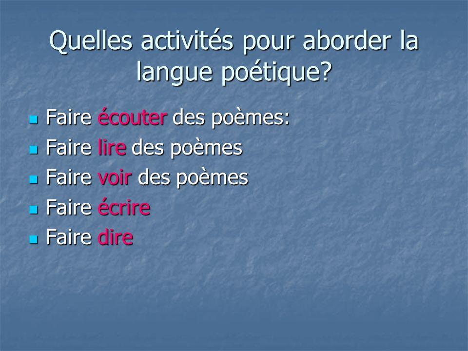 Quelles activités pour aborder la langue poétique