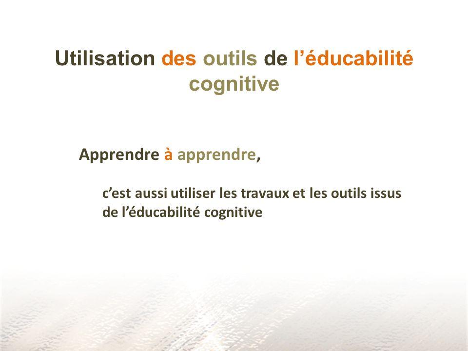 Utilisation des outils de l'éducabilité cognitive