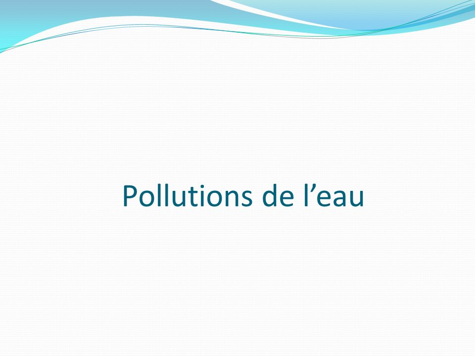 Pollutions de l'eau