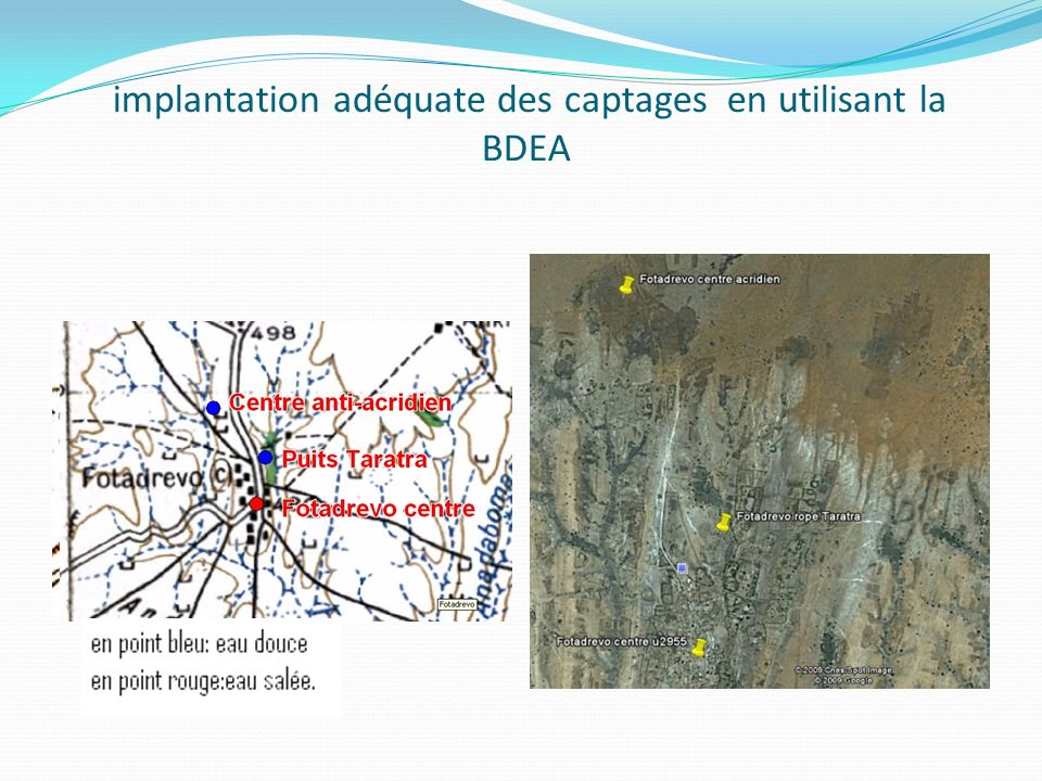 implantation adéquate des captages en utilisant la BDEA