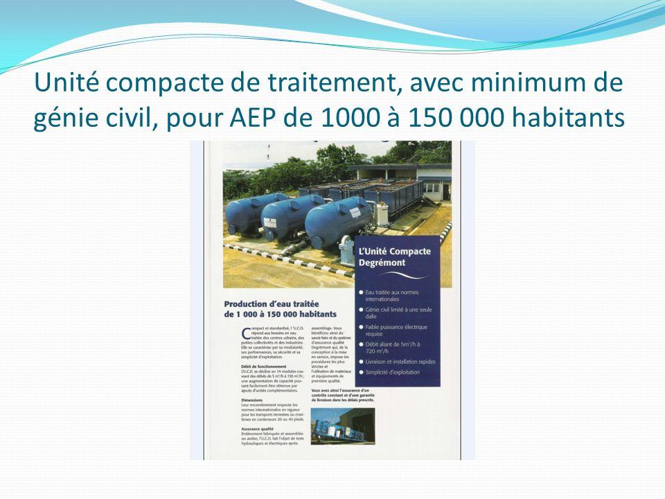 Unité compacte de traitement, avec minimum de génie civil, pour AEP de 1000 à 150 000 habitants