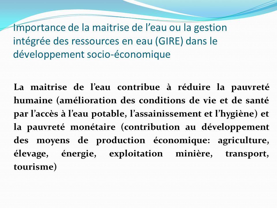 Importance de la maitrise de l'eau ou la gestion intégrée des ressources en eau (GIRE) dans le développement socio-économique