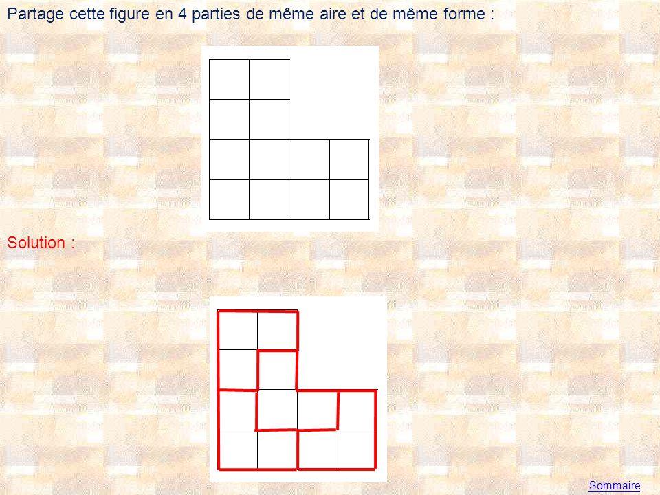 Partage cette figure en 4 parties de même aire et de même forme :