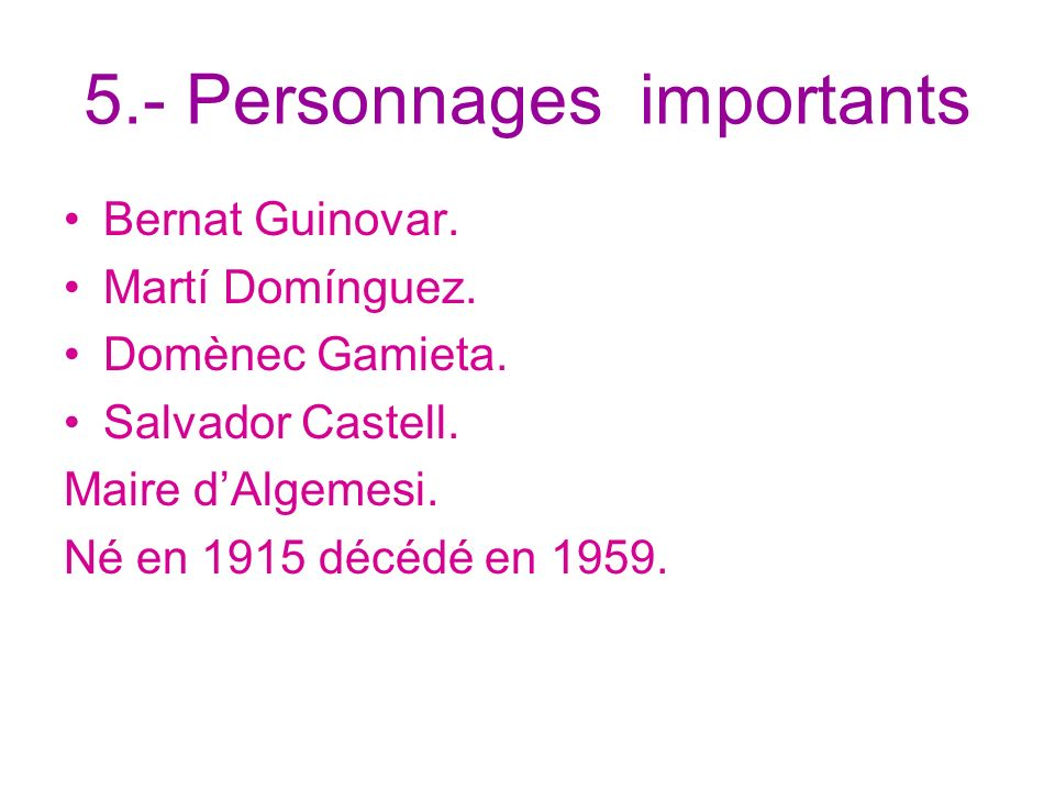 5.- Personnages importants