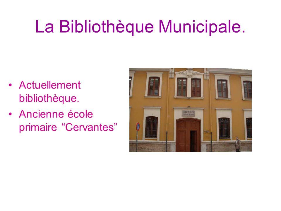 La Bibliothèque Municipale.