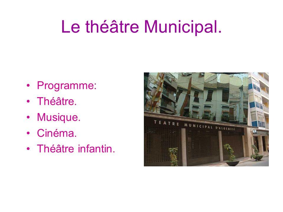 Le théâtre Municipal. Programme: Théâtre. Musique. Cinéma.