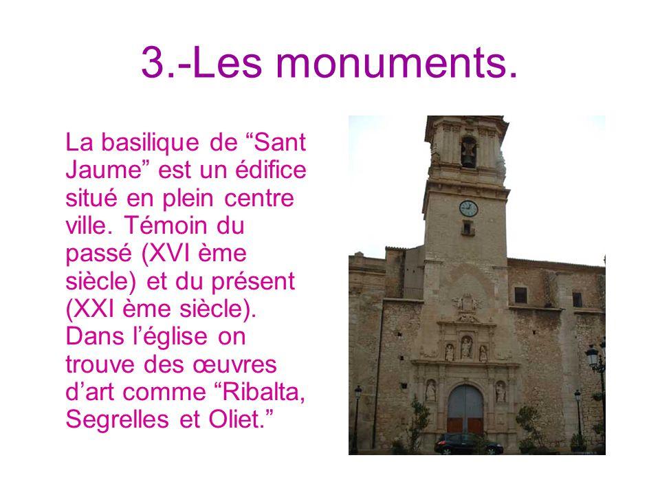3.-Les monuments.
