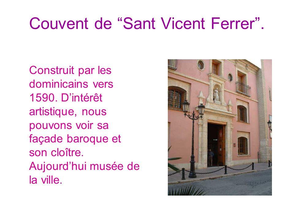 Couvent de Sant Vicent Ferrer .
