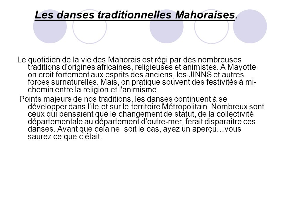 Les danses traditionnelles Mahoraises.
