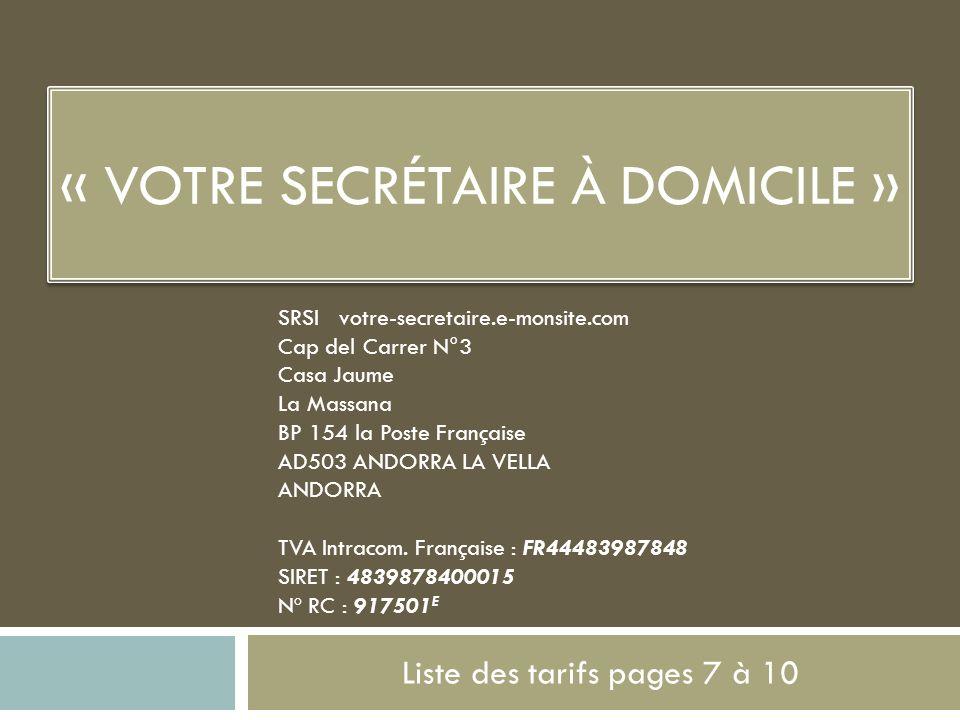 « Votre Secrétaire à Domicile »