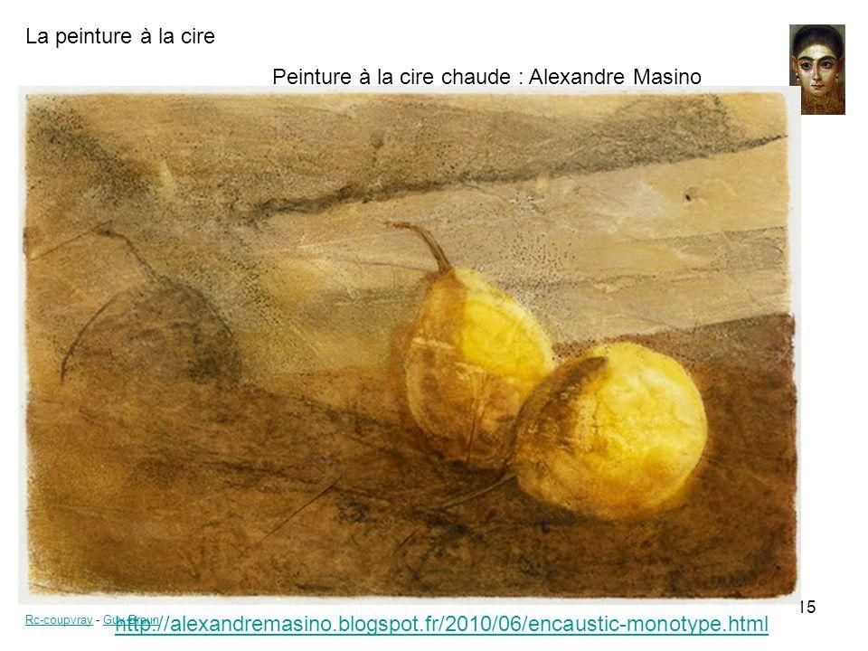 Peinture à la cire chaude : Alexandre Masino