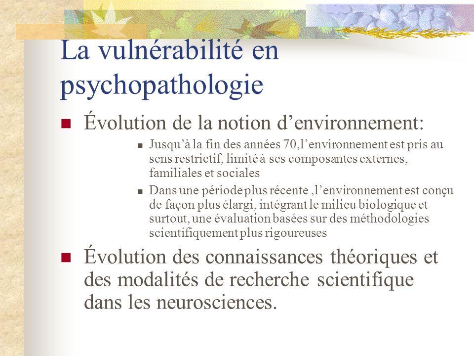 La vulnérabilité en psychopathologie