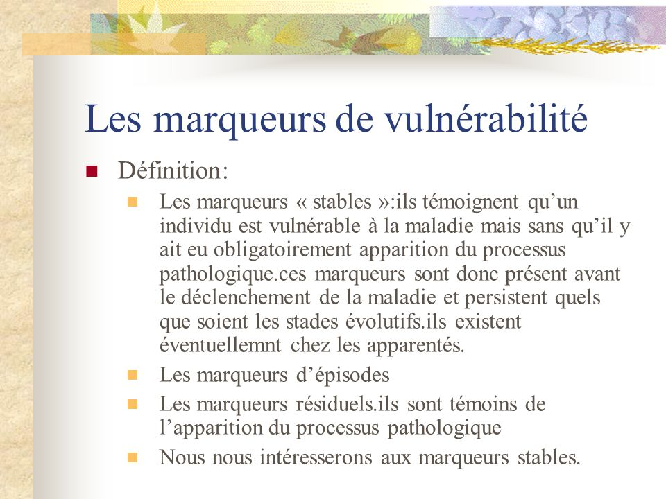 Les marqueurs de vulnérabilité