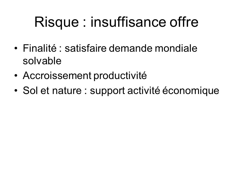 Risque : insuffisance offre
