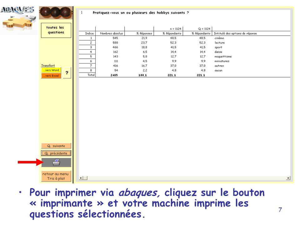 Pour imprimer via abaques, cliquez sur le bouton « imprimante » et votre machine imprime les questions sélectionnées.