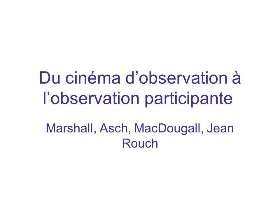 Du cinéma d'observation à l'observation participante
