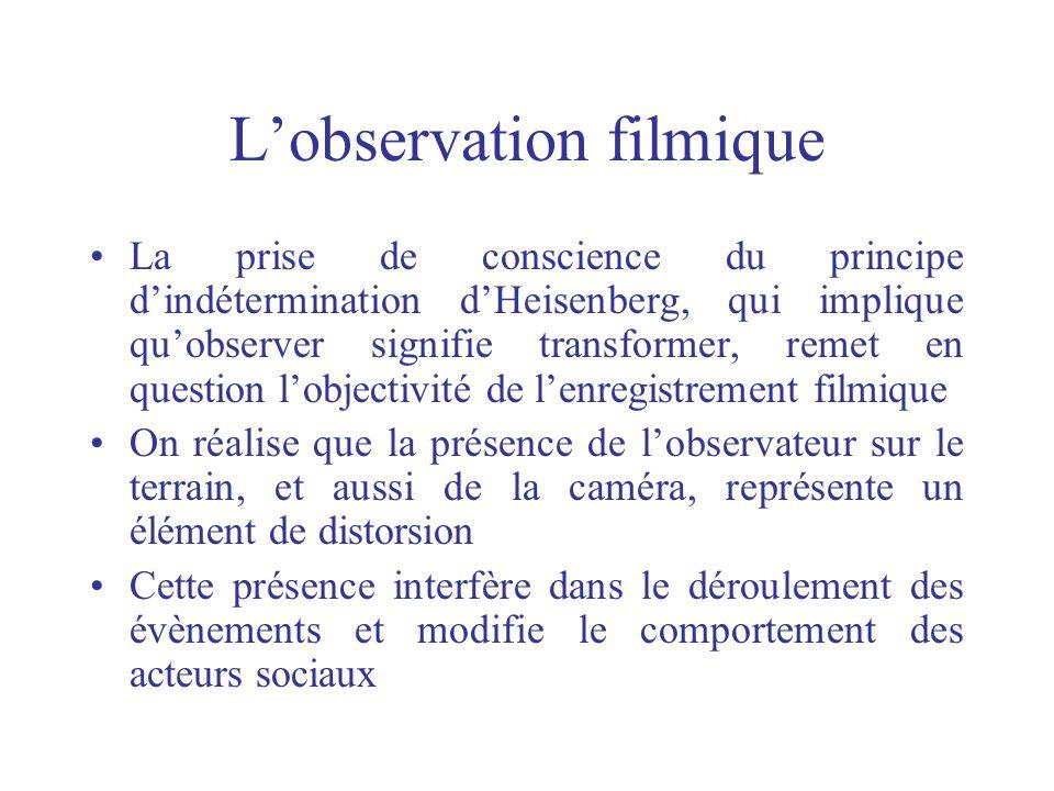 L'observation filmique