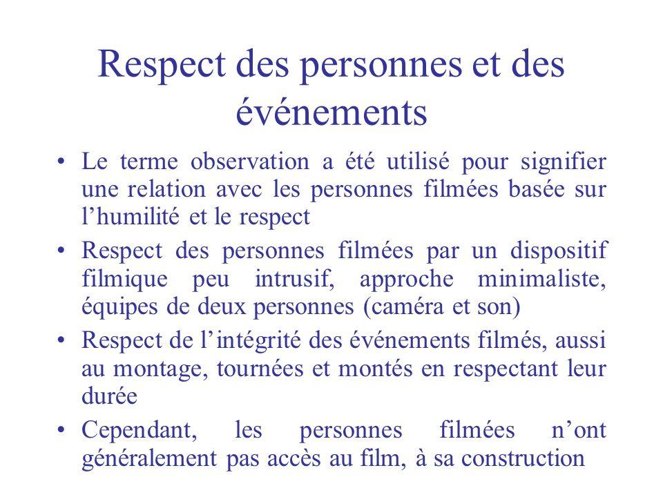 Respect des personnes et des événements