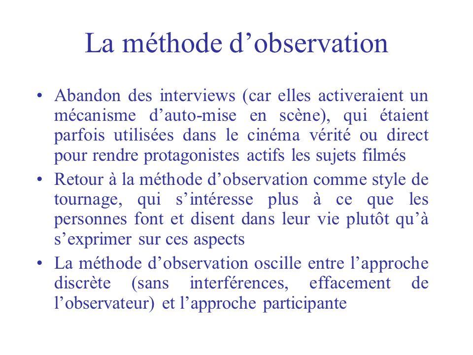 La méthode d'observation