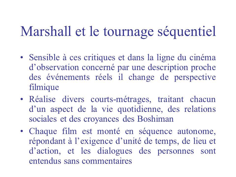 Marshall et le tournage séquentiel