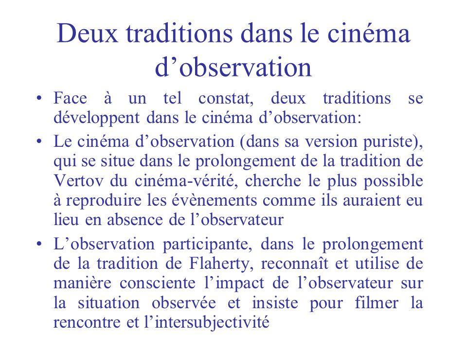 Deux traditions dans le cinéma d'observation