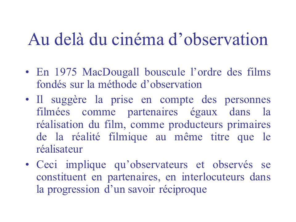 Au delà du cinéma d'observation
