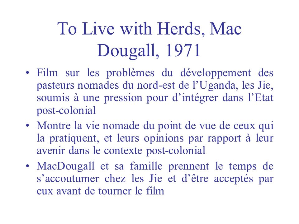 To Live with Herds, Mac Dougall, 1971