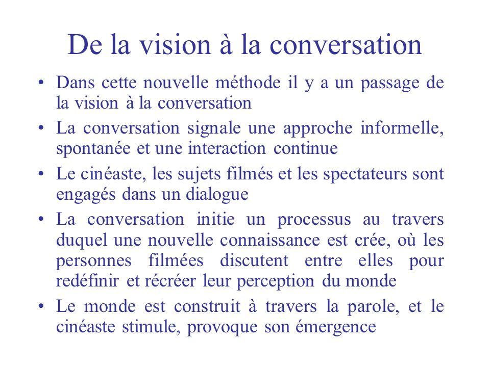 De la vision à la conversation