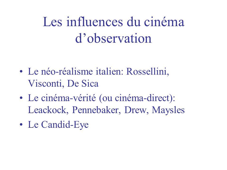 Les influences du cinéma d'observation