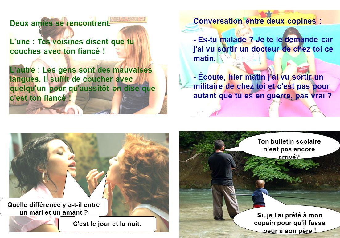 Conversation entre deux copines :