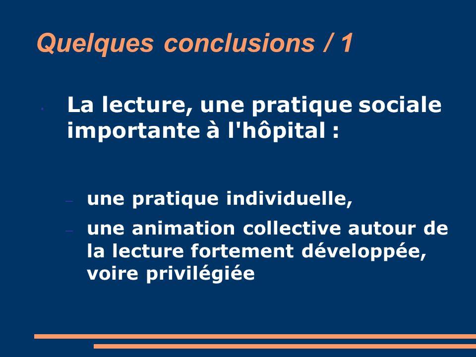 Quelques conclusions / 1