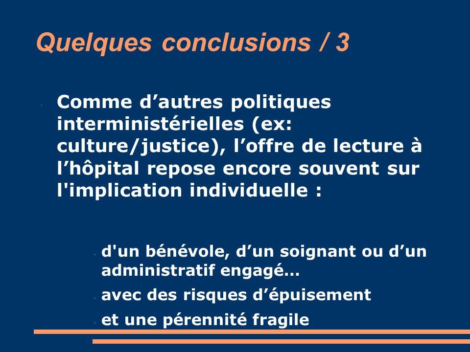 Quelques conclusions / 3