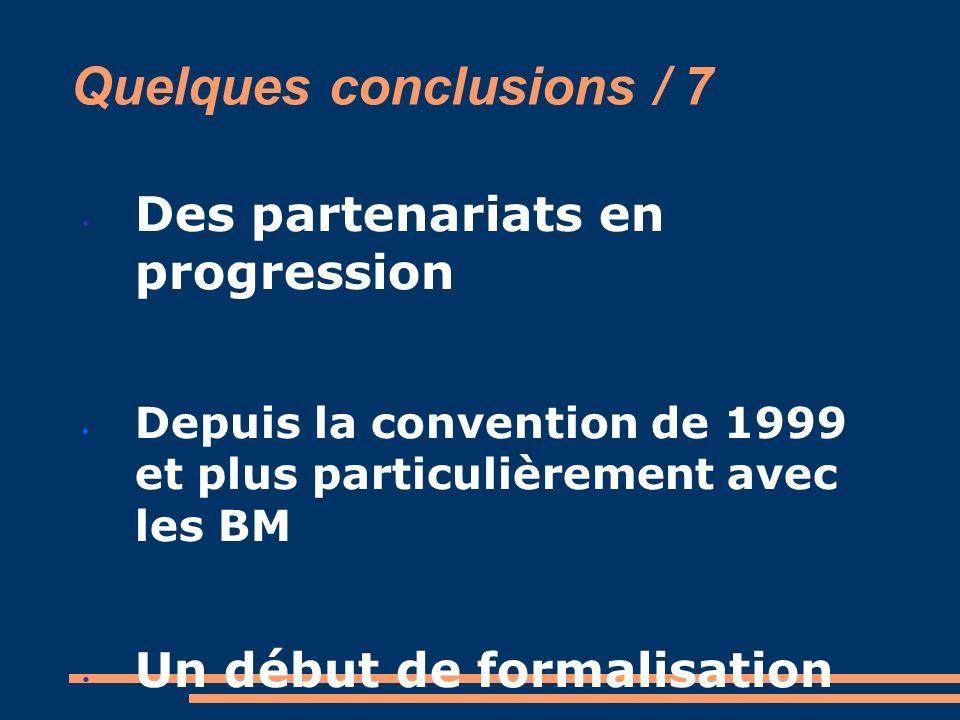 Quelques conclusions / 7